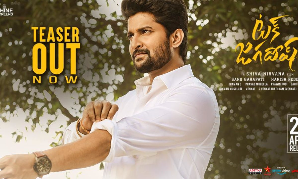 Tuck Jagadish Trailer Includes Both Action and Emotions